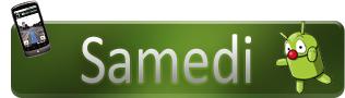 Androidgen-Bilan-Semaine-Banniere-Top-samedi-316x90-11032011