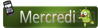 Androidgen-Bilan-Semaine-Banniere-Top-mercredi-316x90-11032011